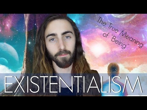 Existentialism! (The True Reality of Being)