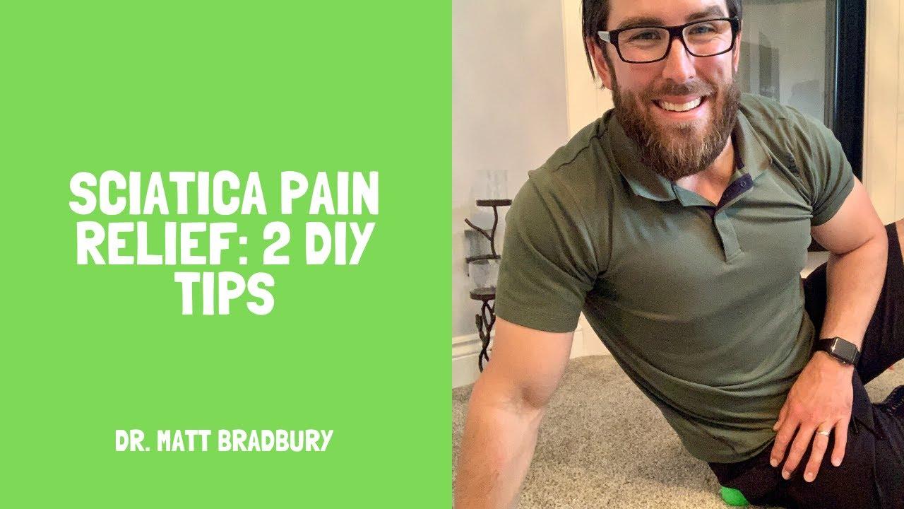 Sciatica Relief: 2 DIY Tips