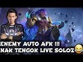 Enemy Auto Afk  Nak Tengok  Soloz😂 Soloz Gameplay Mobile Legends