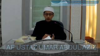 Ustaz Umar Abdul Aziz  - Adab Sulukil Murid  Ks 5/11/2016
