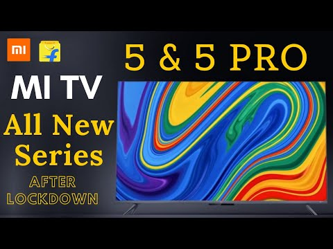 MI TV 5 & Mi TV 5 Pro | QLED 8K | Specifications | Launch Date | Price | Review | Mi TV 5 | Leaks