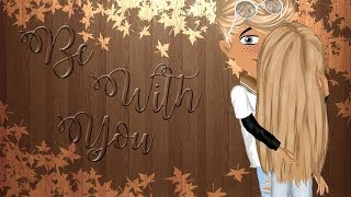 Be with you 🌸 S5Ep5 - Msp Series