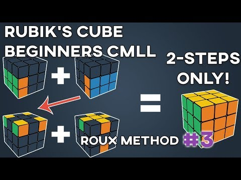 How to Solve the Rubik's Cube: Roux Method CMLL (2 Step Process Tutorial)