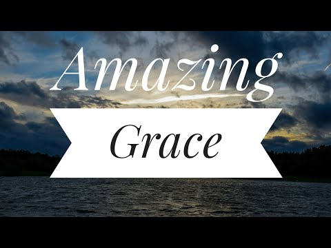 Classical Songs - Amazing Grace
