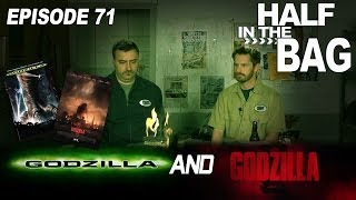 Half in the Bag Episode 71: Godzilla (98) and Godzilla (2014)