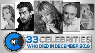 List of Celebrities Who Died In DECEMBER 2018 | Latest Celebrity News 2018 (Celebrity Breaking News)