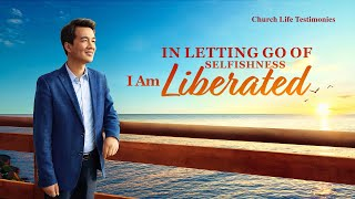 "Christian Testimony Video | ""In Letting Go of Selfishness, I Am Liberated"""