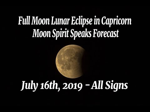 Repeat JULY 16, 2019 FULL MOON in Capricorn lunar eclipse