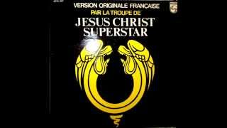 JESUS CHRIST SUPER STAR VERSION FRANÇAISE