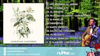 03. Al Mirarte | Hoy Regreso Al Jardín | Christian Canteros
