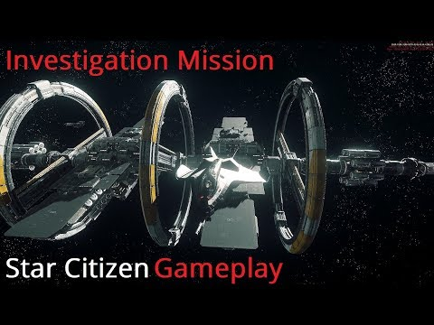 Star Citizen 3.2 GAMEPLAY | Investigation Mission