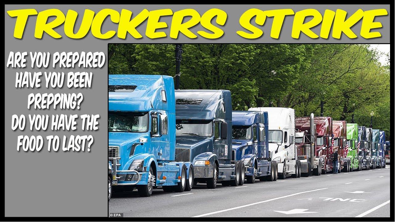 TRUCKER STRIKE 08/31/2021 ARE YOU PREPARED? - YouTube