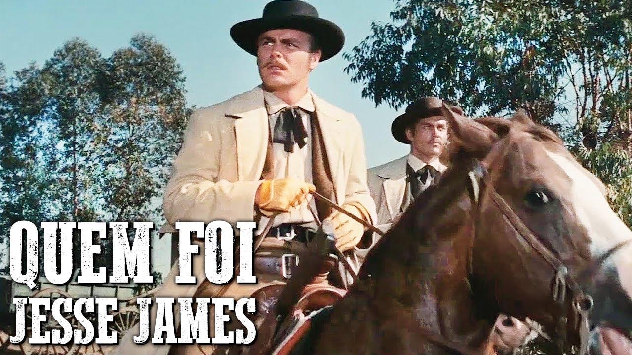 Quem Foi Jesse James | FAROESTE FILMES COMPLETOS DUBLADOS | Português |  Velho Oeste - YouTube