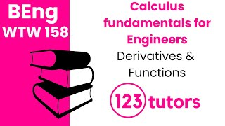 Calculus Fundamentals for Engineers | WTW 158 | Derivatives and Functions by 123tutors