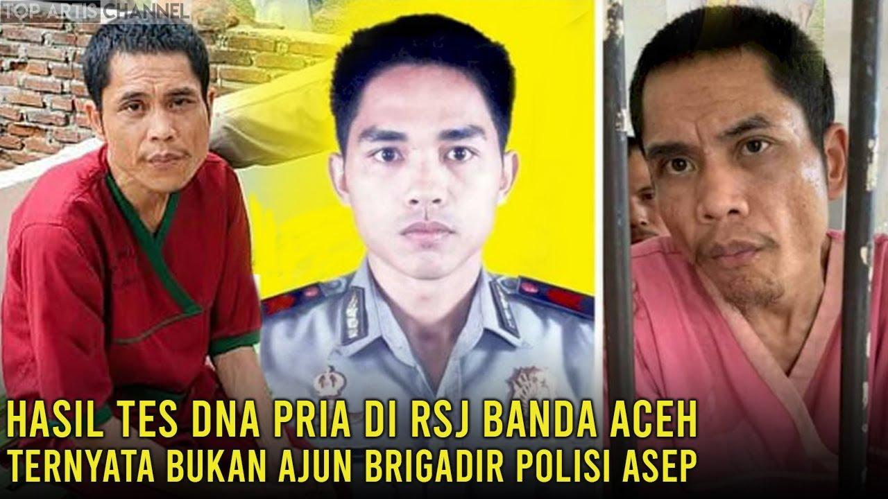 Hasil Tes DNA Pria di RSJ Banda Aceh Ternyata Bukan Asep, Tidak Cocok dengan DNA Keluarga