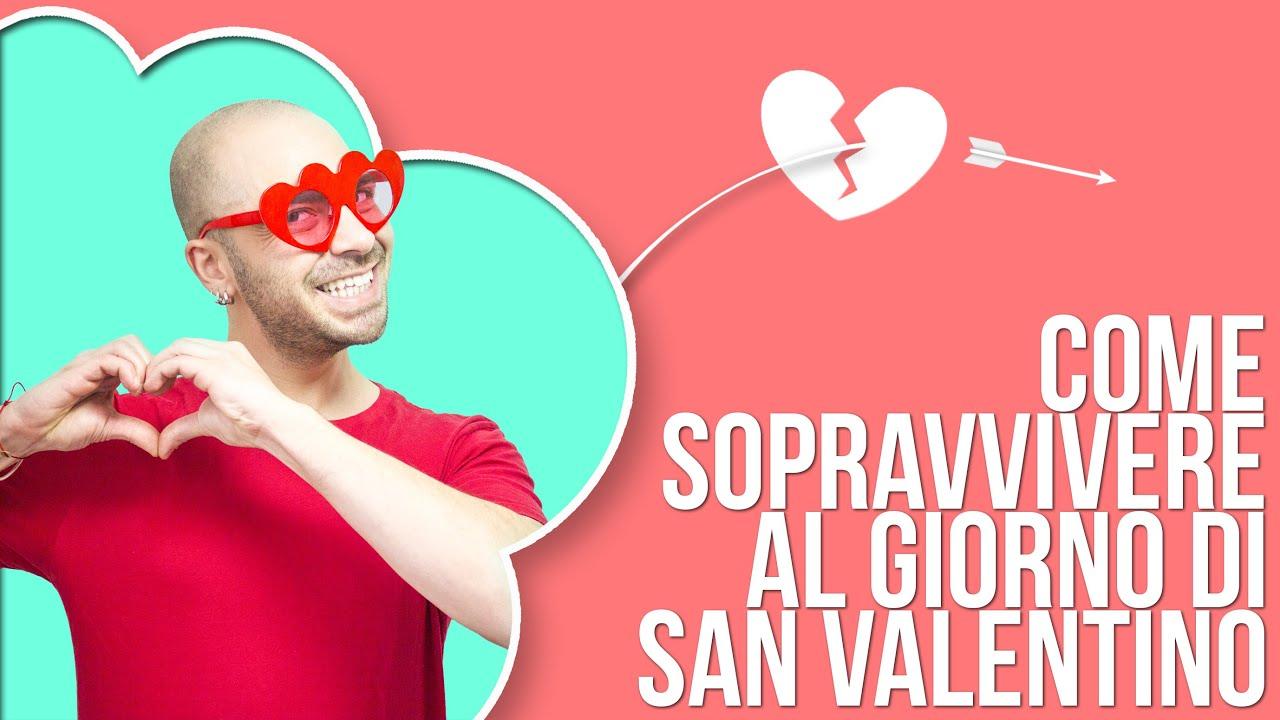 Come sopravvivere al giorno di san valentino youtube for Pensierini di san valentino