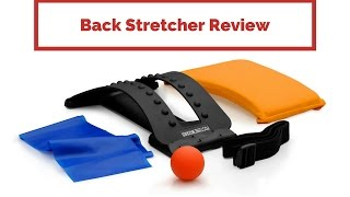 Back Stretcher Review - Best Product For Back Relief & Posture Correction