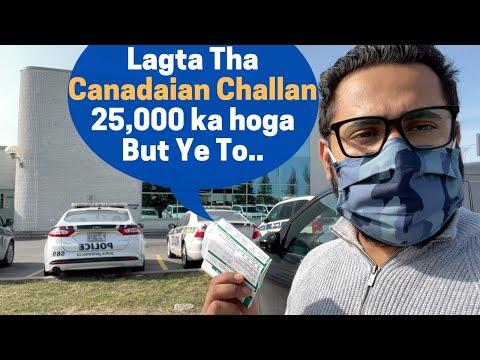 Canada Police Ne Aaj Pehla Challan Thama Diya..