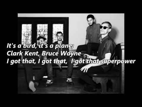 X Ambassadors - Superpower (Lyrics)