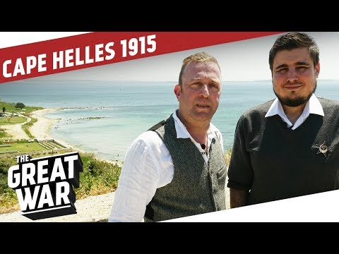 The Landings At Cape Helles 1915 I THE GREAT WAR On The Road