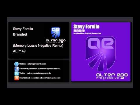 Stevy Forello - Branded (Memory Loss's Negative Remix) [Alter Ego Progressive]
