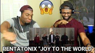 Pentatonix - Joy To The World (REACTION)