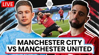 Manchester City 0-2 Manchester United | LIVE Stream Watchalong