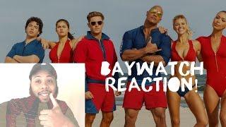 "Baywatch International Trailer ""Ready"" - Reaction!"
