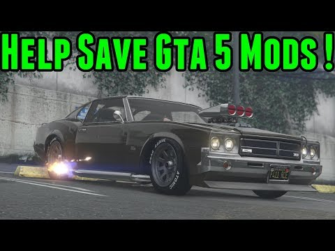 Help Save Gta 5 Mods !