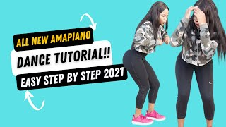 All New AmaPiano Moves You Must know 2021    Dance Tutorial