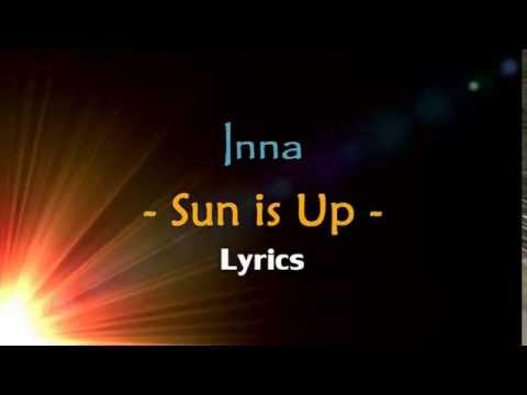 Sun is Up - Inna - Lyrics