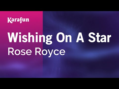 Karaoke Wishing On A Star - Rose Royce *