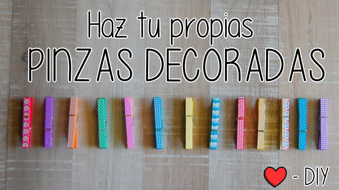 Cmo Hacer PINZAS DECORADAS DIY YouTube