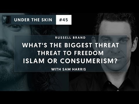 What's The Biggest Threat To Freedom  Islam Or Consumerism?  Under The Skin with Russell Brand 45