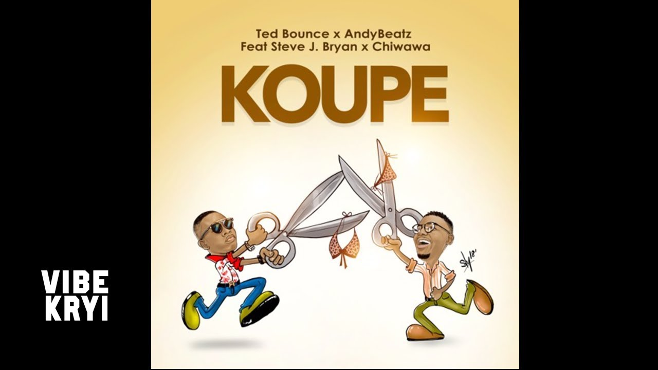 Ted Bounce x AndyBeatz Feat. Steves J Bryan & Chiwawa - Koupe [Official Audio]