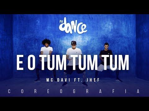 E o Tum Tum Tum - Mc Davi ft. Jhef | FitDance TV (Coreografia) - Dance Video