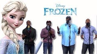 Let It Go - Frozen (R&B Group AHMIR cover)