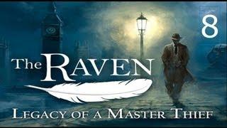 The Raven   Legacy of a Master Thief Прохождение с русским комментарием Часть 8