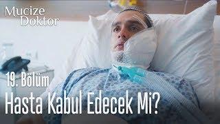 Hasta, deney ameliyatını kabul edecek mi? - Mucize Doktor 19. Bölüm