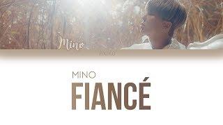 MINO - 'FIANCE (아낙네)' Lyrics (Han | Rom | Eng)