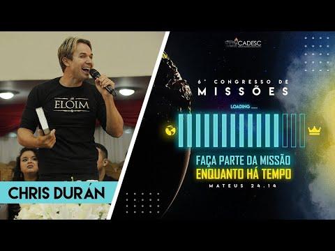 6º Congresso de Missões -  Pr. Chris Durán | 2° Dia