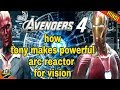 TONY MAKES POWERFUL ARC REACTOR FOR VISION IN AVENGERS 4   VISION LIGHT STONE AVENGERS 4 (IN HINDI )