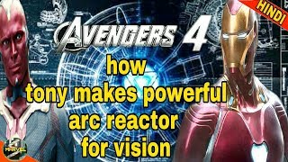 TONY MAKES POWERFUL ARC REACTOR FOR VISION IN AVENGERS 4 | VISION LIGHT STONE AVENGERS 4 (IN HINDI )