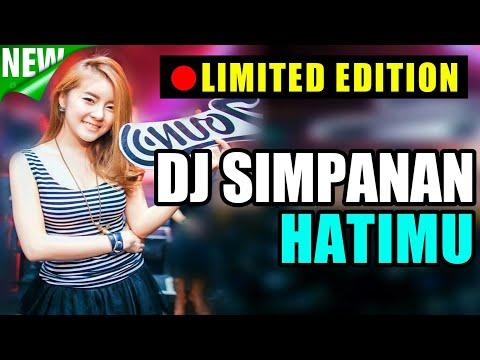 DJ SIMPANAN HATIMU REMIX ORIGINAL 2019 PALING ENAK SEDUNIA