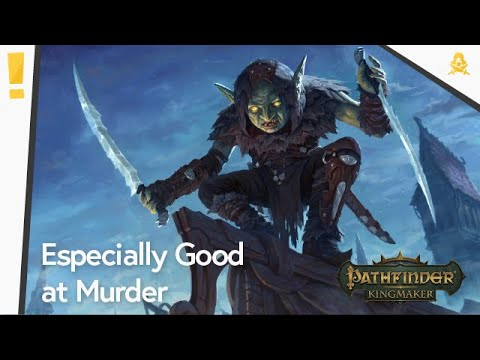 Pathfinder Kingmaker: All About Slayers |