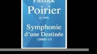 Pierrick Poirier (b. 1955) : Symphonie d