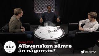 3-5-2: Allsvenskan sämre än någonsin?