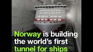 Norway is building the world's first tunnel for ships