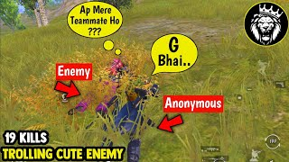 Trolling Cute Enemy / Star ANONYMOUS / PUBG MOBILE