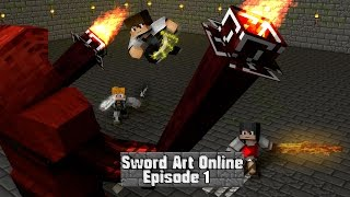 """Minecraft Sword Art Online Roleplay Ep 1 - """"Town Of Beginnings"""" (Minecraft Anime Roleplay)"""